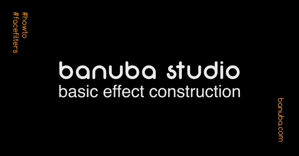banuba studio _ camera effect construction