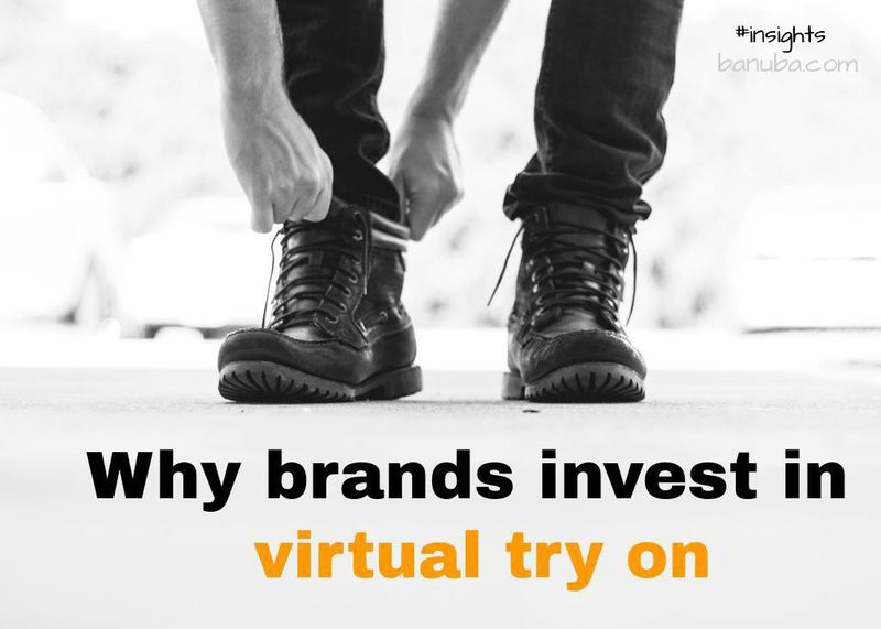 why brands invest in virtual try on main